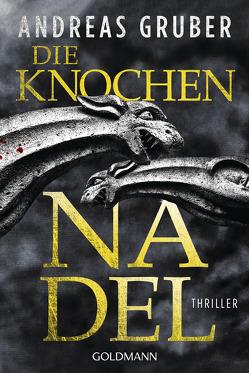 Die Knochennadel von Gruber,  Andreas