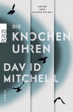 Die Knochenuhren von Mitchell,  David, Oldenburg,  Volker