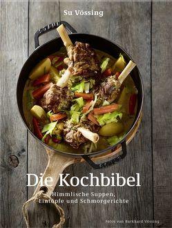 Suppen, Eintöpfe und Schmorgerichte von Vössing,  Burkhard, Vössing,  Su