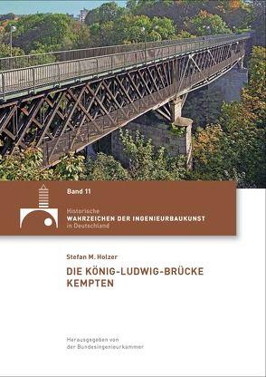 Die König-Ludwig-Brücke Kempten von Holzer,  Stefan M.