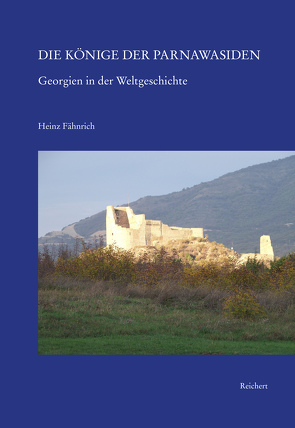Die Könige der Parnawasiden von Fähnrich,  Heinz