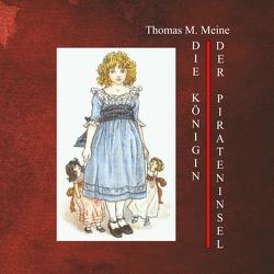 Die Königin der Pirateninsel von Harte,  Bret, Meine,  Thomas M.