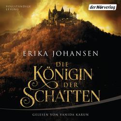 Die Königin der Schatten von Johansen,  Erika, Karun,  Vanida, Wolf,  Kathrin