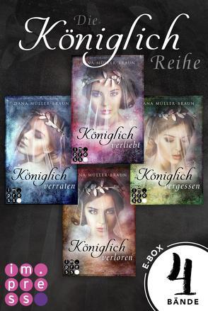 Die Königlich-Reihe: Alle vier Bände der dystopischen Prinzessinnen-Reihe in einer E-Box! von Müller-Braun,  Dana