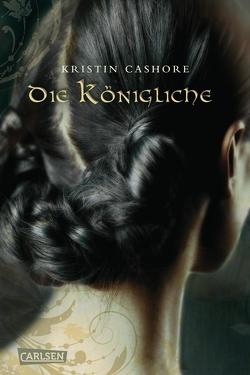 Die Königliche (Die sieben Königreiche 3) von Cashore,  Kristin, Diestelmeier,  Katharina