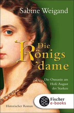 Die Königsdame von Weigand,  Sabine