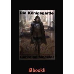 Die Königsgarde von Meckler,  Christian