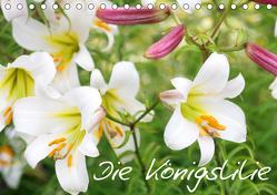 Die Königslilie (Tischkalender 2020 DIN A5 quer) von Kruse,  Gisela