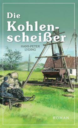 Die Kohlenscheißer von Lyding,  Hans-Peter