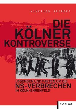 Die Kölner Kontroverse von Seibert,  Winfried