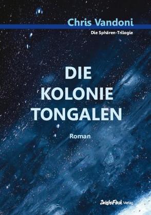 Die Kolonie Tongalen von Vandoni,  Chris