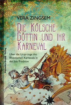 Die Kölsche Göttin und ihr Karneval von Zingsem,  Vera