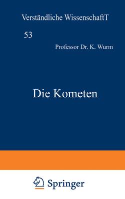 Die Kometen von Wurm,  K.