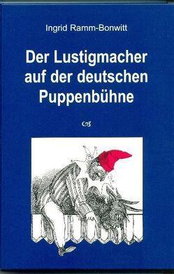 Die komische Tragödie / Der Lustigmacher auf der deutschen Puppenbühne von Ramm-Bonwitt,  Ingrid