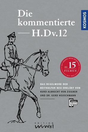 Die kommentierte H.DV.12 von Heuschmann,  Dr. Gerd, Ziegner,  Kurd Albrecht von