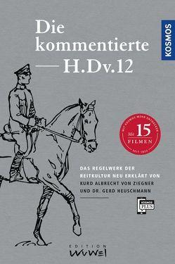 Die kommentierte H.DV.12 von Heuschmann,  Dr. Gerd, von Ziegner,  Kurd Albrecht