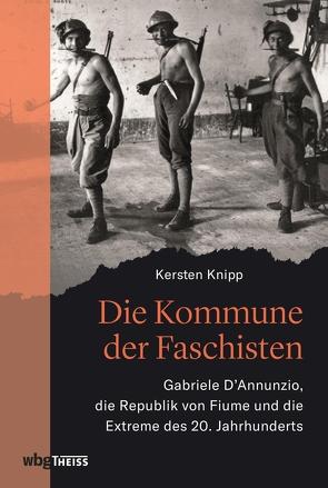 Die Kommune der Faschisten von Knipp,  Kersten