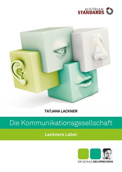 Die Kommunikationsgesellschaft von Lackner,  Tatjana