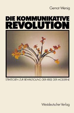 Die kommunikative Revolution von Wersig,  Gernot