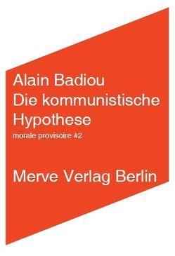 Die kommunistische Hypothese von Badiou,  Alain, Ruda,  Frank, Völker,  Jan