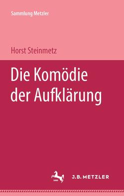 Die Komödie der Aufklärung von Steinmetz,  Horst
