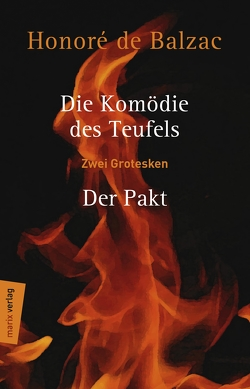 Die Komödie des Teufels – Der Pakt von Balzac,  Honoré de, Esser-Simon,  Ulrich