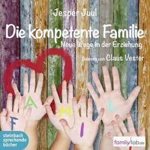 Die kompetente Familie von Juul,  Jesper, Vester,  Claus