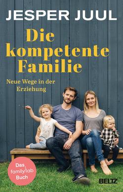 Die kompetente Familie von Juul,  Jesper, Krüger,  Knut