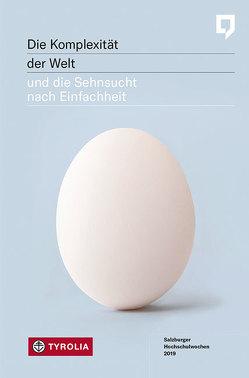 Die Komplexität der Welt und die Sehnsucht nach Einfachheit von Dürnberger,  Martin