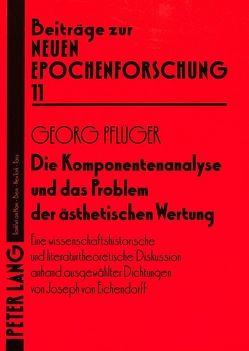 Die Komponentenanalyse und das Problem der ästhetischen Wertung von Pflüger,  Georg