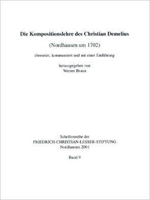 Die Kompositionslehre des Christian Demelius von Braun,  Werner