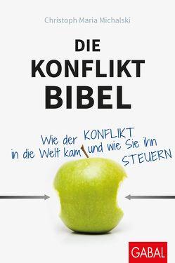 Die Konflikt-Bibel von Michalski,  Christoph Maria