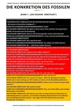 """DIE KONKRETION DES FOSSILEN / DIE KONKRETION DES FOSSILEN – """"ARBEIT FÜR ALLE"""" ODER EINE INSTITUTION DER TOTEN METAPHERN DER SOZIALDEMOKRATIE (BD 1/6) von Deutschland,  (SP: D) Sozialkritische Professionals:"""