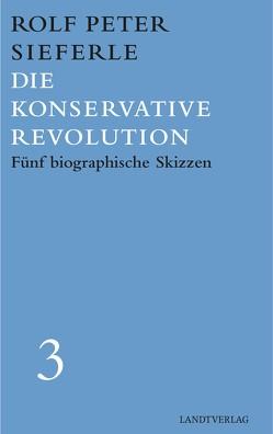 Die Konservative Revolution von Sieferle,  Rolf Peter