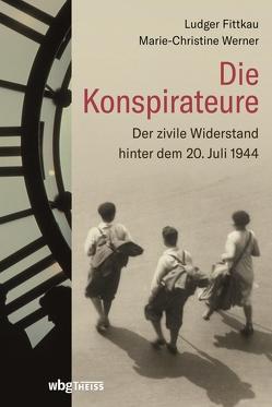 Die Konspirateure von Fittkau,  Ludger, Werner,  Marie-Christine