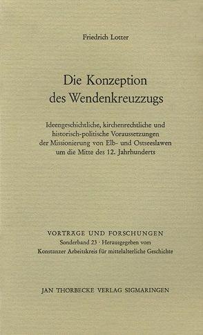 Die Konzeption des Wendenkreuzzugs von Lotter,  Friedrich