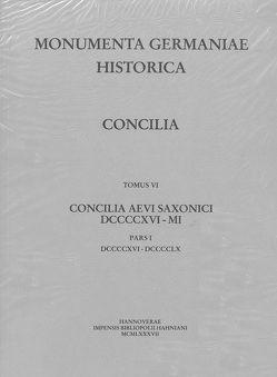 Die Konzilien Deutschlands und Reichsitaliens 916-1001, Teil 1: [916-960] von Fuhrmann,  Horst, Hehl,  Ernst D