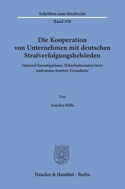 Die Kooperation von Unternehmen mit deutschen Strafverfolgungsbehörden. von Hille,  Annika