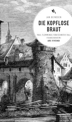 Die kopflose Braut (eBook) von Beinßen,  Jan