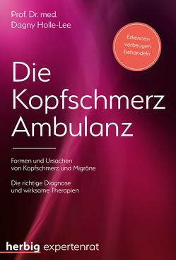 Die Kopfschmerz-Ambulanz von Holle-Lee,  Dagny