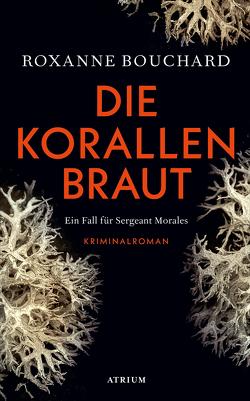 Die Korallenbraut von Bouchard,  Roxanne, Weigand,  Frank