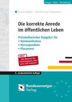 Die korrekte Anrede im öffentlichen Leben von Graf Finck von Finckenstein,  Theodor, Redeker,  Ricarda