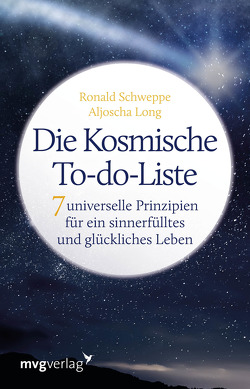 Die Kosmische To-do-Liste von Long,  Aljoscha, Schweppe,  Ronald Pierre
