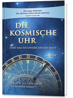 Die kosmische Uhr und das Netzwerk Deiner Haut. von Gabriele