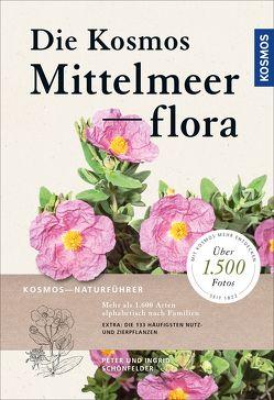 Die Kosmos-Mittelmeerflora von Schönfelder,  Ingrid, Schönfelder,  Peter