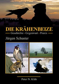 Die Krähenbeize von Schuster,  Jürgen