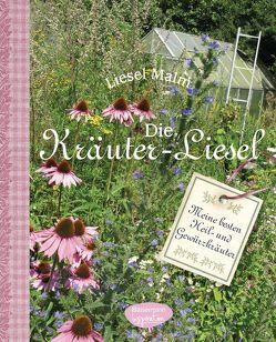 Die Kräuter-Liesel von Malm,  Liesel