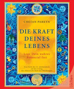 Die Kraft Deines Lebens von Parkyn,  Chetan