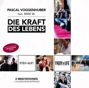DieKraftdesLebens von Voggenhuber,  Pascal, Wilhelmer,  Mike