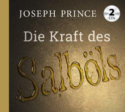 Die Kraft des Salböls von Prince,  Joseph